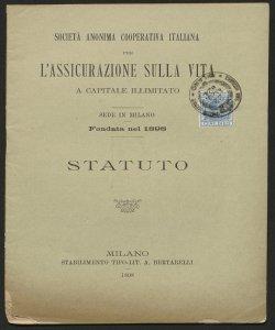 Statuto / Società anonima cooperativa italiana per l'assicurazione sulla vita a capitale illimitato