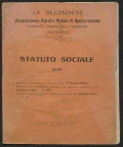 Statuto sociale / La Sezzadiese, Associazione Agraria Mutua di Assicurazione contro i danni dell'incendio