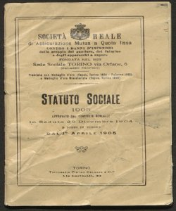 Statuto sociale, 1905 : approvato dal Consiglio Generale in seduta 29 dicembre 1904 e posto in vigore dal 1° aprile 1905 / Società Reale di assicurazione mutua a quota fissa contro i danni d'incendio