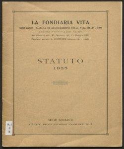 Statuto : testo unico approvato con deliberazione dell'assemblea generale degli azionisti 15 aprile 1935 ... a termini di legge / La Fondiaria vita