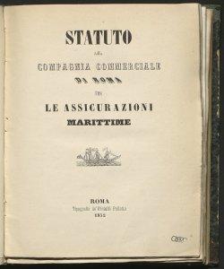 Statuto della Compagnia Commerciale di Roma per le Assicurazioni marittime