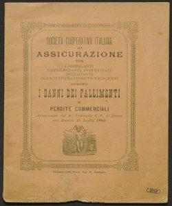 Società cooperativa italiana di assicurazione tra fabbricanti, commercianti, industriali ... contro i danni dei fallimenti e perdite commerciali