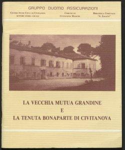 La Vecchia Mutua Grandine e la Tenuta Bonaparte di Civitanova