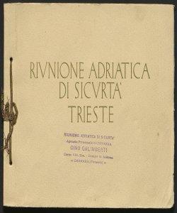 I principali palazzi ed immobili di proprietà della compagnia / Riunione adriatica di sicurtà, Trieste