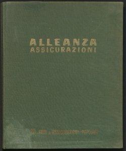 Venti anni di assicurazioni popolari : 1935-1955 / Alleanza assicurazioni