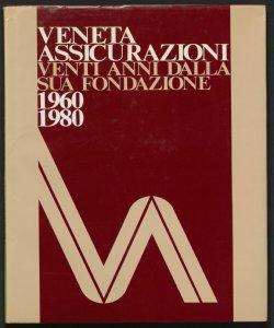 Veneta assicurazioni : 1960-1980