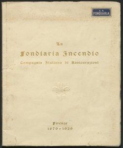 Nel cinquantenario della fondiaria incendio, Compagnia italiana di assicurazioni, Firenze 1879-1929