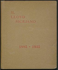 Il lloyd siciliano : 1885-1935
