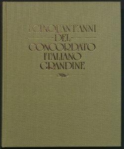 I cinquant'anni del Concordato italiano grandine