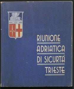 Riunione Adriatica di sicurta Trieste : assicurazioni e riassicurazioni