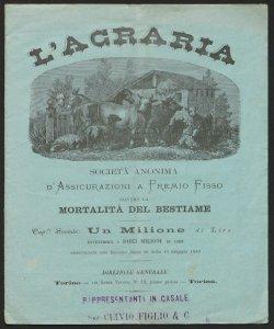 L'Agraria, società anonima d'assicurazioni a premio fisso contro la mortalità del bestiame ... direzione generale Torino
