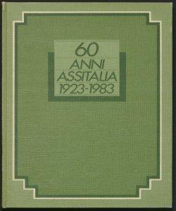 60 anni Assitalia : 1923-1983