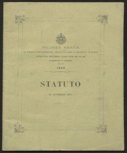 Statuto approvato dal Consiglio generale nell'adunanza del 29 novembre 1875 / Società reale d'assicurazione mutua ed a quota fissa contro i danni degl'incendi e dello scoppio del gaz stabilita in Torino nell'anno 1829