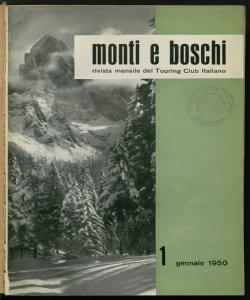 Monti e boschi : rivista mensile di tecnica agraria e forestale e di vita montana